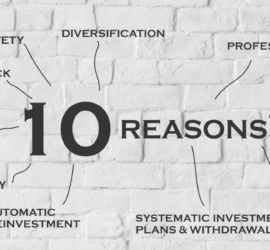 10 REASONS WHY YOU SHOULD INVEST IN MUTUAL FUNDS