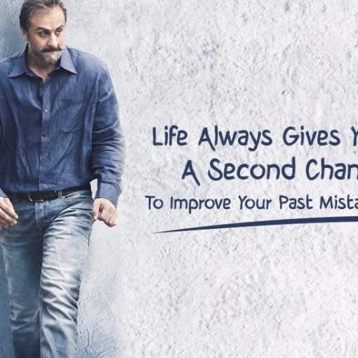 #2 Life Always Gives You A Second Chance To Improve Your Past Mistakes