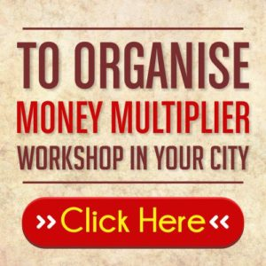 Organise Money Multiplier Workshop By Deepak Dhabalia